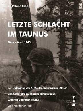 Krebs, Dr. Roland: Letzte Schlacht im Taunus