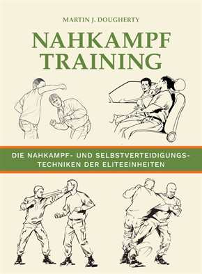 Dougherty, Martin J.: Nahkampftraining