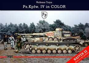 Trojca, Waldemar: Pz.Kpfw. IV in Color