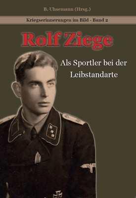 Ziege, Rolf: Als Sportler bei der Leibstandarte