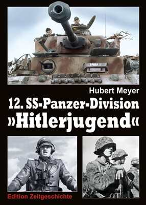 """Meyer, H.: 12. SS-Panzer-Division """"Hitlerjugend"""""""