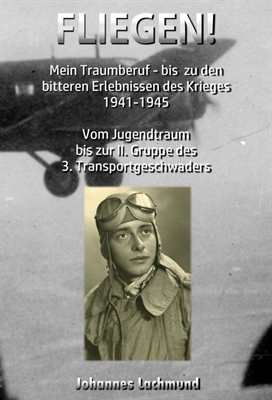 Lachmund, Johannes: Fliegen!