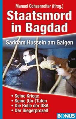 Ochsenreiter, Manuel: Staatsmord in Bagdad