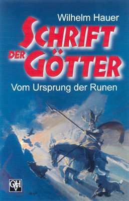 Hauer, Wilhelm: Schrift der Götter