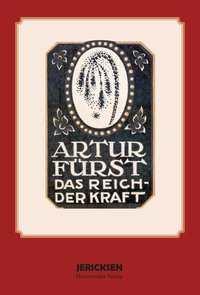 Artur Fürst: Das Reich der Kraft
