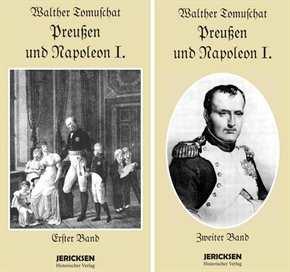 Tomuschat, Walther: Preußen und Napoleon I.