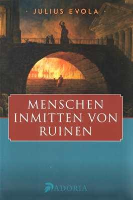 Evola, J.: Menschen inmitten von Ruinen