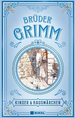 Brüder Grimm: Kinder & Hausmärchen