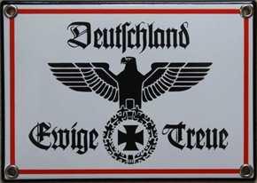 Emailleschild Deutschland Ewige Treue