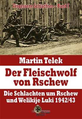 Telek, Martin: Der Fleischwolf von Rschew