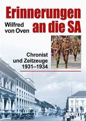 Oven, Wilfred von: Erinnerungen an die SA