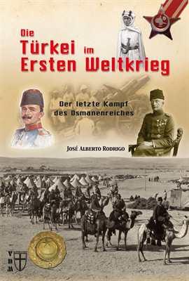 Rodrigo: Die Türkei im Ersten Weltkrieg