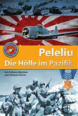 Martínez / García: Peleliu - Die Hölle im Pazifik