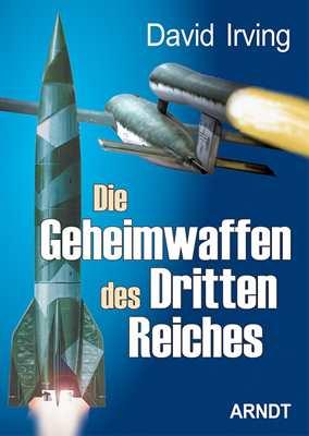 Irving, David: Die Geheimwaffen d. Dritten Reiches