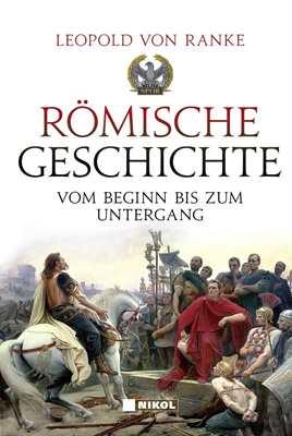 Ranke, Leopold von: Römische Geschichte