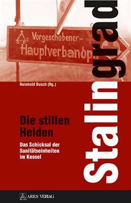 Busch, Reinhold (Hrsg.): Stalingrad
