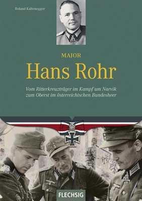 Kaltenegger, R.: Major Hans Rohr