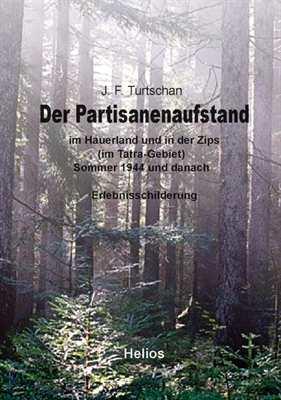 Turtschan, Johann: Der Partisanenaufstand