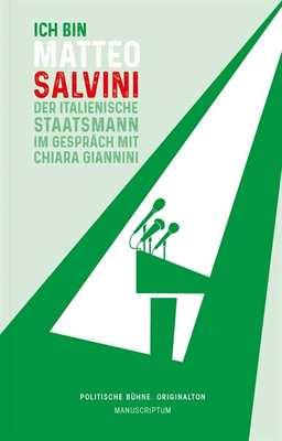 Giannini/Salvini: Ich bin Matteo Salvini
