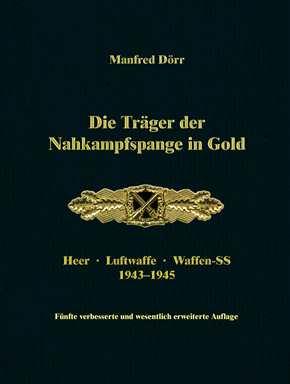 Dörr, M.: Die Träger der Nahkampfspange in Gold