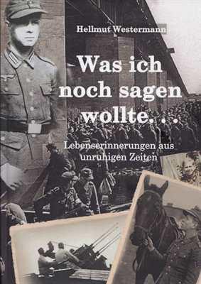 Westermann, Hellmut: Was ich noch sagen wollte...