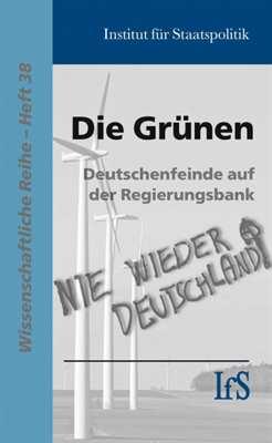 Institut für Staatspolitik: Die Grünen