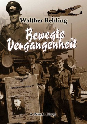Rehling, Walter: Bewegte Vergangenheit