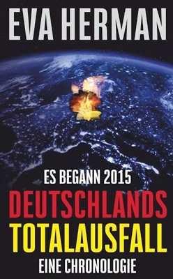 Herman: Es begann 2015: Deutschlands Totalausfall