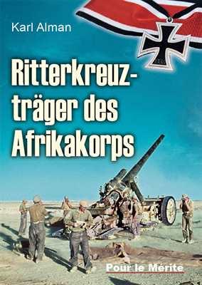 Alman, Karl: Ritterkreuzträger des Afrikakorps