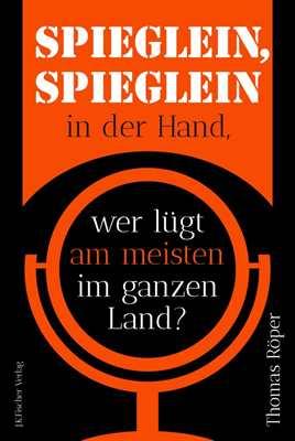 Röper, Thomas: SPIEGLEIN, SPIEGLEIN in der Hand...