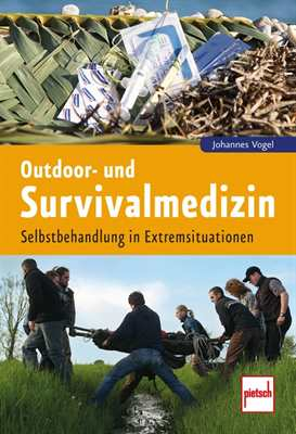 Vogel: Outdoor- und Survivalmedizin