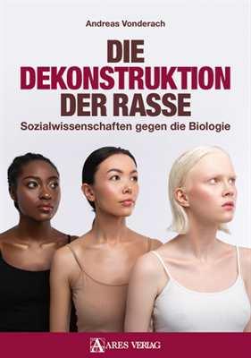 Vonderach, Andreas: Die Dekonstruktion der Rasse