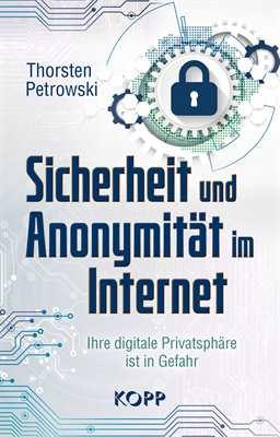 Petrowski: Sicherheit und Anonymität im Internet