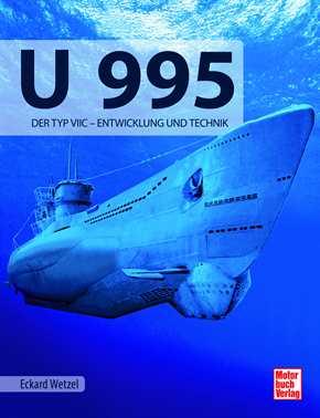 Wetzel, Eckard: U 995 - Der Typ VIIC