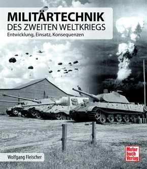 Fleischer: Militärtechnik des Zweiten Weltkrieges