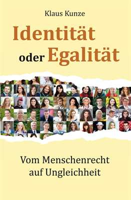 Kunze, Klaus: Identität oder Egalität