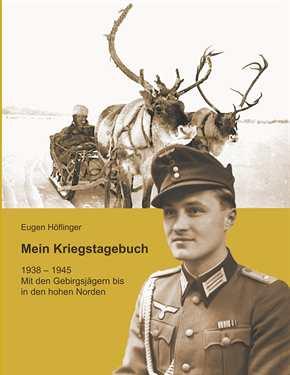 Höflinger, Eugen: Mein Kriegstagebuch