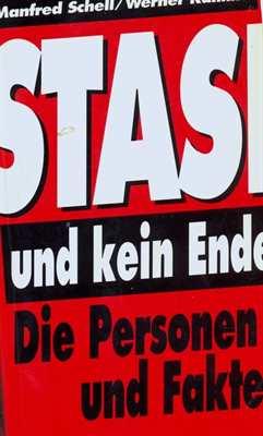 Schell, M./ Kalinka, W.: Stasi und kein Ende