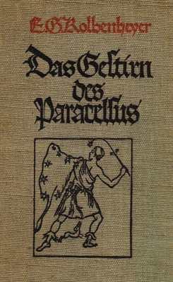 Kolbenheyer, E.G.: Das Gestirn des Paracelsus