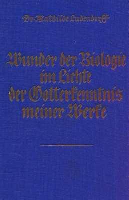 Ludendorff, Dr. M.: Wunder der Biologie 2.Bd.