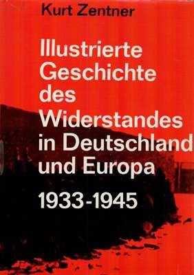 Zentner, Dr. Kurt: Geschichte des Widerstandes...