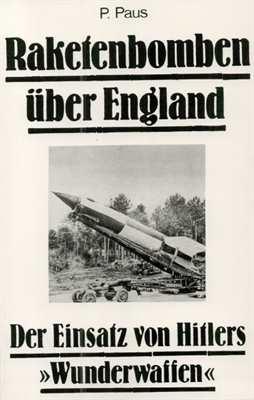 Paus P.: Raketenbomben über England