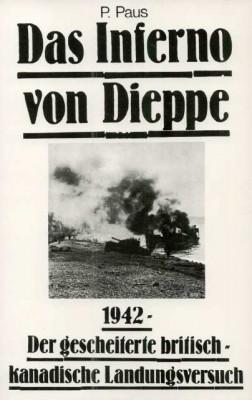 Paus, P.: Das Inferno von Dieppe