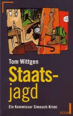 Wittgen, Tom: Staatsjagd