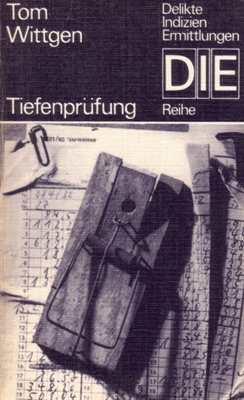 Wittgen, Tom: Tiefenprüfung