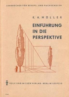 Müller, Karl A.: Einführung in die Perspektive