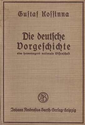 Kossinna, Gustaf: Die deutsche Vorgeschichte