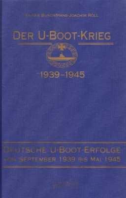 Busch/Röll: Der U-Boot-Krieg 1939-1945 Band: III