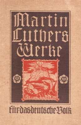 Boehmer, Dr. Julius (Hrsg:): Martin Luthers Werke