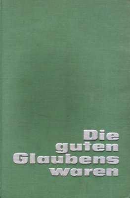 Husemann, Friedrich: Die guten Glaubens waren